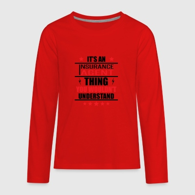 It's An Insurance Agent Thing - Kids' Premium Long Sleeve T-Shirt
