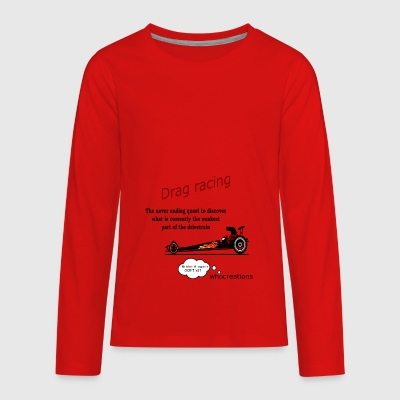 Drag racing - Kids' Premium Long Sleeve T-Shirt