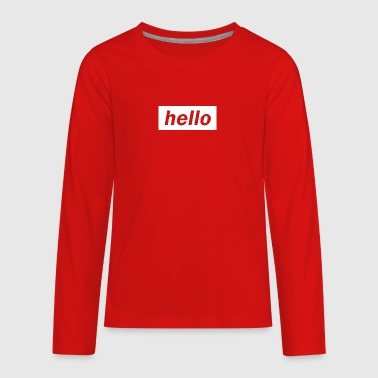 Hello - Kids' Premium Long Sleeve T-Shirt