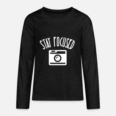 Stay Focused Camera (White) - Kids' Premium Longsleeve Shirt
