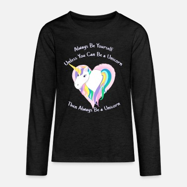 Yourself Cute Pastel Rainbow Unicorn - Always be Yourself - Kids' Premium Longsleeve Shirt
