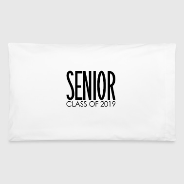 Class of 2019 Senior Year | Graduation Gifts - Pillowcase