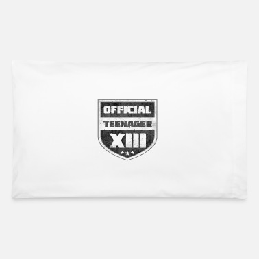 Teenager Official Teenager XIII 13th Birthday Teenager Gift - Pillowcase 32'' x 20''