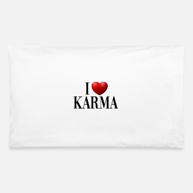 I LOVE KARMA - Pillowcase