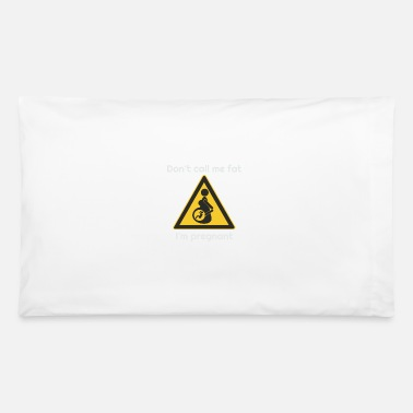 Pregnant Pregnant - Pillowcase
