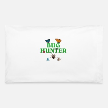 Bug Bug Hunter Entomologist Bug Lover - Pillowcase 32'' x 20''