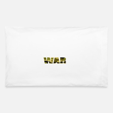 War WAR - Pillowcase 32'' x 20''