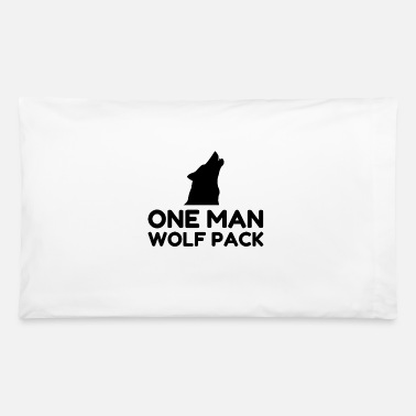 One Night Stand One Man Wolf Pack - Pillowcase 32'' x 20''