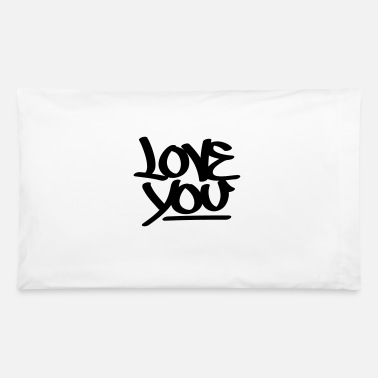 Love You Love You - Pillowcase 32'' x 20''