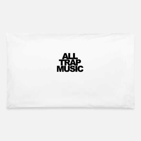 Music Pillow Cases - All Trap Music - Pillowcase 32'' x 20'' white