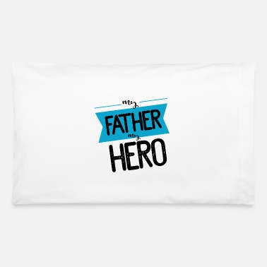 Fathers fathers day - Pillowcase 32'' x 20''