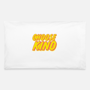 Kind Choose Kind Typography Design Anti Bullying - Pillowcase 32'' x 20''