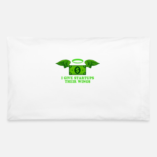 Typography Pillow Cases - I Give Startups Their Wings Investor - Pillowcase 32'' x 20'' white