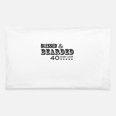 BEARD 40 YEARS - Pillowcase 32'' x 20''