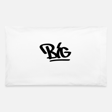 Big big - Pillowcase 32'' x 20''