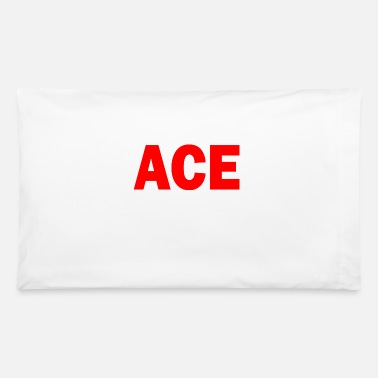 Ace ace - Pillowcase 32'' x 20''