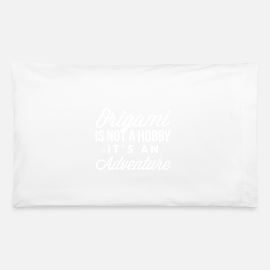 Origami Pillow Cases - Origami is an adventure - Pillowcase 32'' x 20'' white