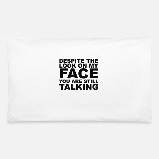 Slogans Pillow Cases - Rude Slogan - Pillowcase 32'' x 20'' white