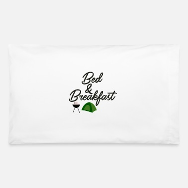 Bed Bed and Breakfast - Pillowcase