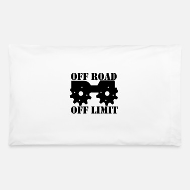 Off Off Road Off Limit - Pillowcase