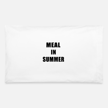 Meal Meal In Summer - Pillowcase 32'' x 20''