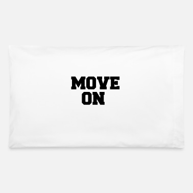Move MOVE ON - Pillowcase