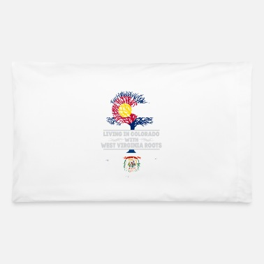 West Virginia Roots Living in Colorado With West Virginia Roots - Pillowcase 32'' x 20''