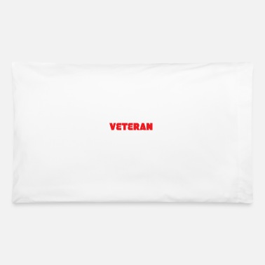 Smart Apparel Veteran - Smart, good looking and Veteran. It does - Pillowcase 32'' x 20''