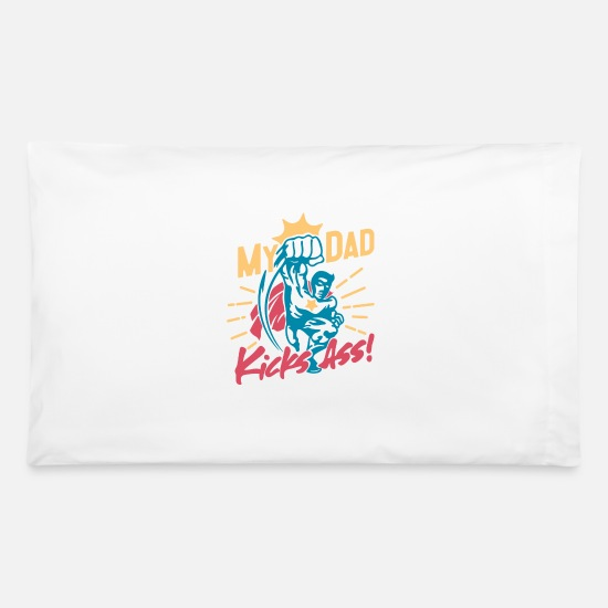 Father's Day Pillow Cases - My Dad Kicks Ass Superhero - Pillowcase 32'' x 20'' white