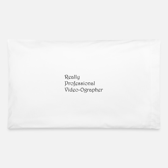 Youtube Pillow Cases - Really Professional Video-ographer - Pillowcase 32'' x 20'' white