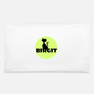 First Name Birgit Name first name - Pillowcase