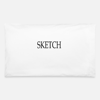 Sketch Sketch - Pillowcase 32'' x 20''