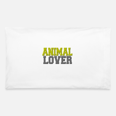 Animal Lover Animal lover - Pillowcase 32'' x 20''