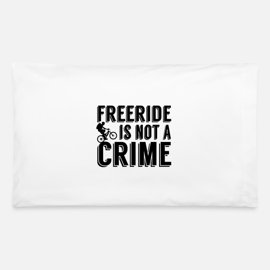 Mountain Biking Pillow Cases - Freeride is not a crime - Pillowcase 32'' x 20'' white