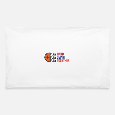Playing Play Hard, Play Smart, Play Together - Pillowcase 32'' x 20''