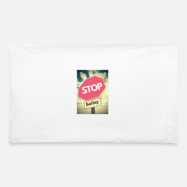 Stop The Hate Stop the hate - Pillowcase 32'' x 20''