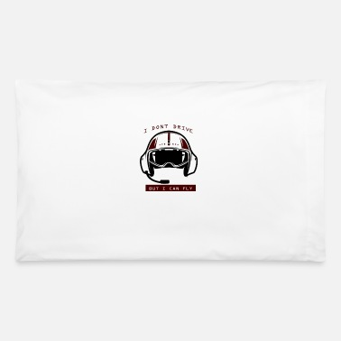 Cloud I Dont Drive But I can Fly - Pillowcase