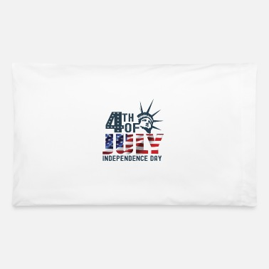 Th Of July 4 TH OF JULY INDEPENDENCE DAY - Pillowcase 32'' x 20''