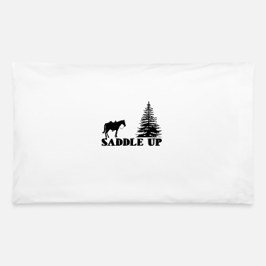Saddle Saddle Up - Pillowcase 32'' x 20''
