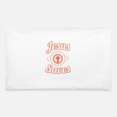 Jesus Saves T-Shirt and Christian Clothing - Pillowcase 32'' x 20''