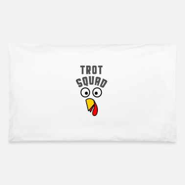 Thanksgiving Turkey Turkey Trot Squad Thanksgiving T Shirt - Pillowcase 32'' x 20''