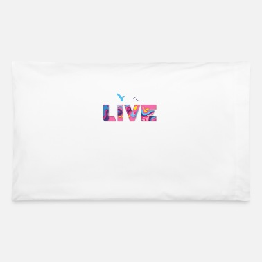 Lively LIVE - Pillowcase 32'' x 20''