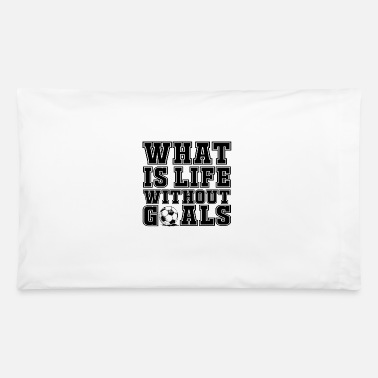 Corner Kick What is love without goals - Pillowcase 32'' x 20''