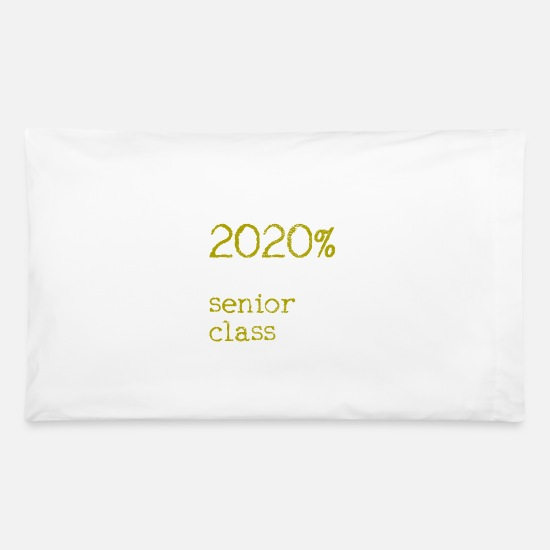 2020 Pillow Cases - 2020 Senior Class - Pillowcase 32'' x 20'' white