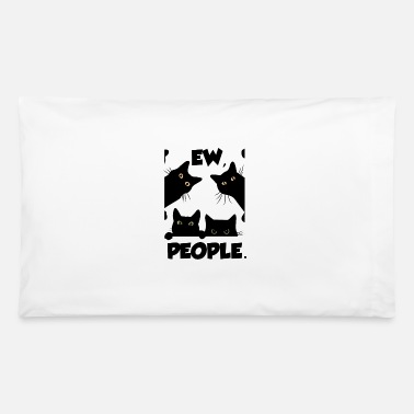 Suits Ew Humans Funny Cat Design - Pillowcase 32'' x 20''