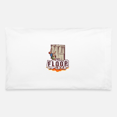 Rock Climb Rock Climbing Bouldering Funny Floor is lava - Pillowcase 32'' x 20''