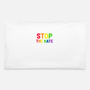 Stop The Hate LGBT Flag Gay Lesbian - Pillowcase 32'' x 20''