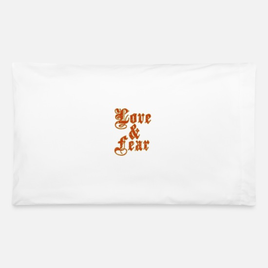 Sayings Pillow Cases - Love and fear - Pillowcase 32'' x 20'' white