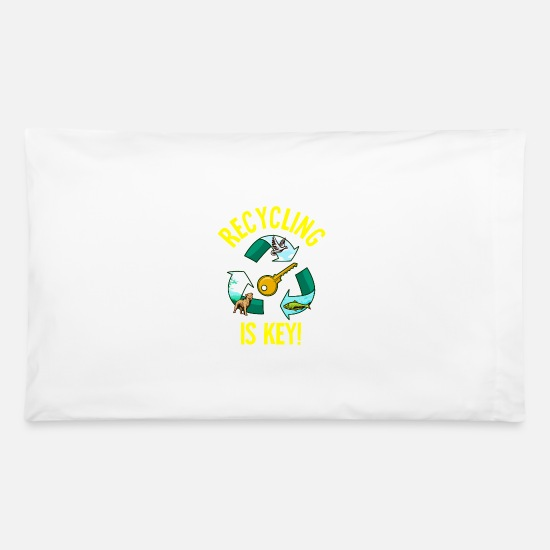 Birthday Pillow Cases - Recycling Is Key Cute Eco Environment Health - Pillowcase 32'' x 20'' white