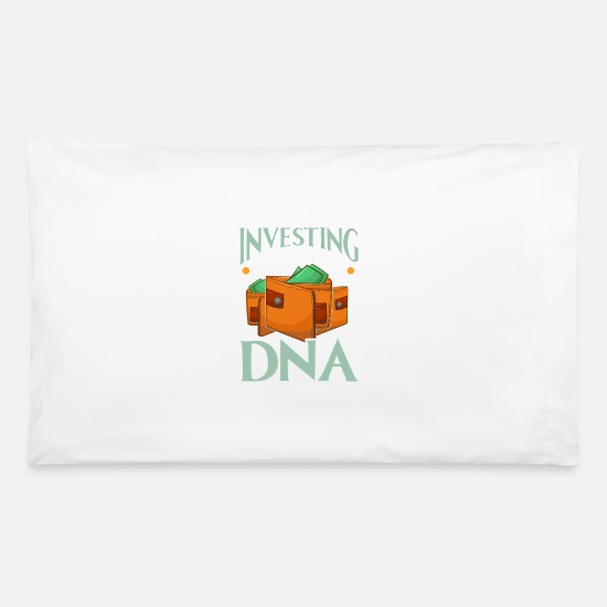 My Pillow Cases - Investing It's In My DNA Financial Investor Stocks - Pillowcase 32'' x 20'' white